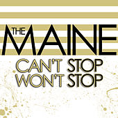 Can't Stop Won't Stop by The Maine