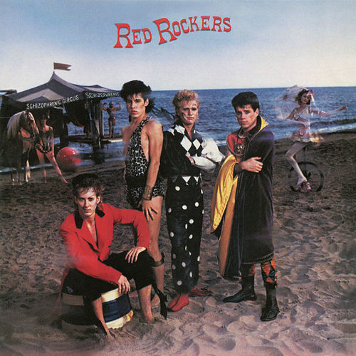 Schizophrenic Circus (Expanded Edition) by Red Rockers