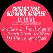 Chicago Trax Old Skool Sampler, Vol. 1 de Various Artists