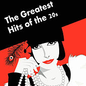 The Greatest Hits of the 20s de Various Artists