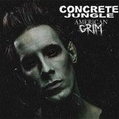 Concrete Jungle by American Grim