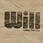 Leave the City von Will