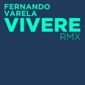 Vivere (Dragonman Remix) de Fernando Varela
