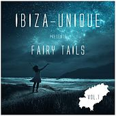 Ibiza-Unique Pres. Fairy Tails, Vol. 1 (Mixed By Nightmosphere) by Various Artists