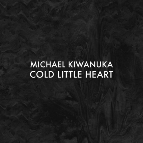 Cold Little Heart (Radio Edit) by Michael Kiwanuka