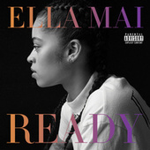 Ready von Ella Mai