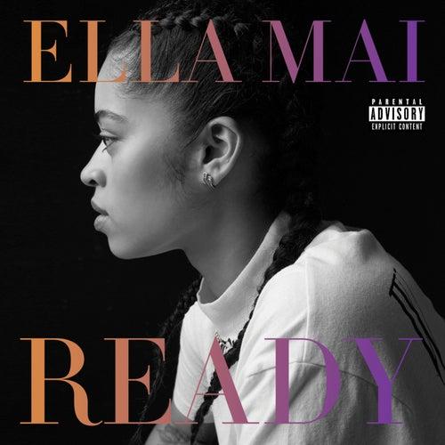 Ready by Ella Mai