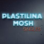 Singles by Plastilina Mosh