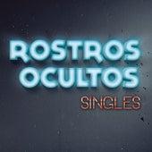Singles de Rostros Ocultos