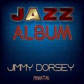 Manhattan de Jimmy Dorsey