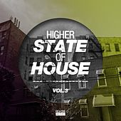 Higher State of House, Vol. 3 by Various Artists