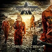 Wrecking Crew by Ammunition