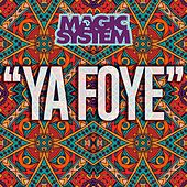 Ya Foye di Magic System