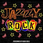 Jazzy Rock by Audio Idols