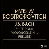 Bach, JS: Suite pour violoncelle n°1 BWV 1007 : Prélude de Mstislav Rostropovich