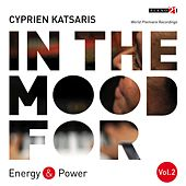 In the Mood for Energy & Power, Vol. 2: Bach, Händel, Beethoven, De Falla, Campos, Stravinsky... (Classical Piano Hits) by Various Artists