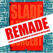 Slade Remade - A Tribute to Slade by Various Artists