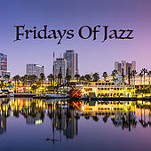 Fridays Of Jazz by Various Artists