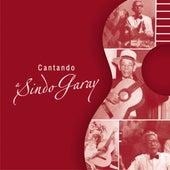 Cantando Sindo Garay (En Directo) de Various Artists