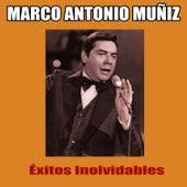Éxitos Inolvidables de Marco Antonio Muñiz
