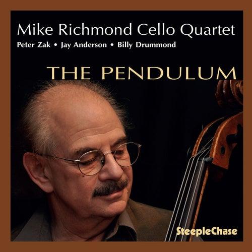 The Pendulum by Mike Richmond