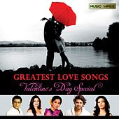 Greatest Love Songs - Valentine's Day Special by Various Artists