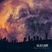 Long Live All of Us by Glossary