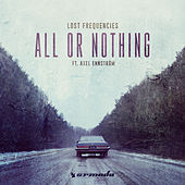 All Or Nothing by Lost Frequencies