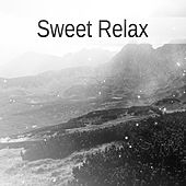 Sweet Relax – Relaxing Music, Nature Sounds, Rest After Work, Home Spa by Relaxing Piano Music