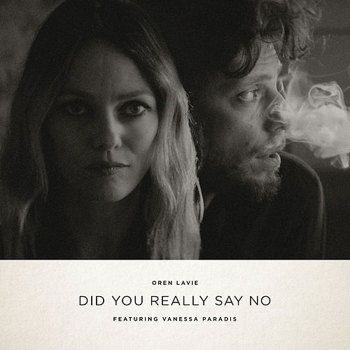 Did You Really Say No (ft. Vanessa Paradis) de Oren Lavie