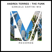 The Funk (Samuele Sartini Mix) di Andrea Torres