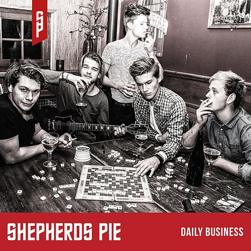 Daily Business by Shepherd's Pie