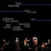 Nico Rezende Canta Chet Baker von Nico Rezende
