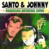 Hawaiian Wedding Song di Santo and Johnny