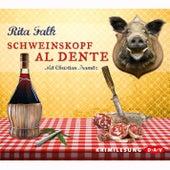 Schweinskopf al dente (Lesung) von Rita Falk