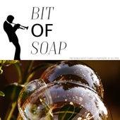 Bit of Soap de Various Artists