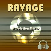 Revolution Mixes by Ravage