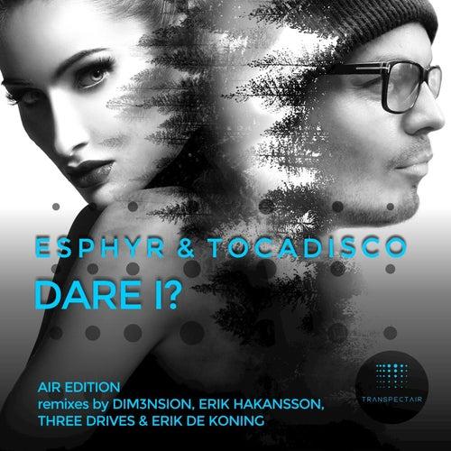 Dare I? by Tocadisco
