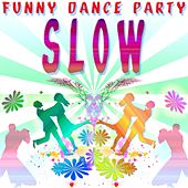 Funny Dance Party : Slow di Versaillesstation