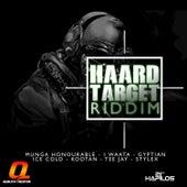 Haard Target Riddim by Various Artists