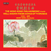 The Hong Kong Philharmonic Plays Well-Known Theme Songs of TV Dramas by Hong Kong Philharmonic Orchestra
