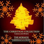 The Christmas Collection - Carols and Hymns von The Mormon Tabernacle Choir