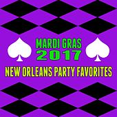 Mardi Gras 2017- New Orleans Party Favorites by Various Artists