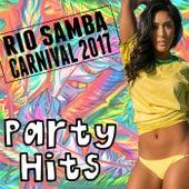 Rio Samba Carnival 2017 Party Hits de Various Artists