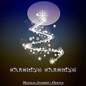 Caroling Caroling - Christmas Legends de Various Artists