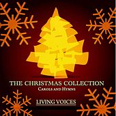 The Christmas Collection - Carols and Hymns von The Living Voices