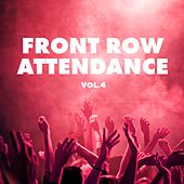 Front Row Attendance, Vol. 4 - Tech House Edition by Various Artists