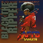 Afro Samurai by Black The Ripper