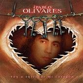 Voy a entregar mi corazón de Pablo Olivares