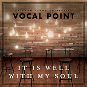 It Is Well with My Soul by BYU Vocal Point